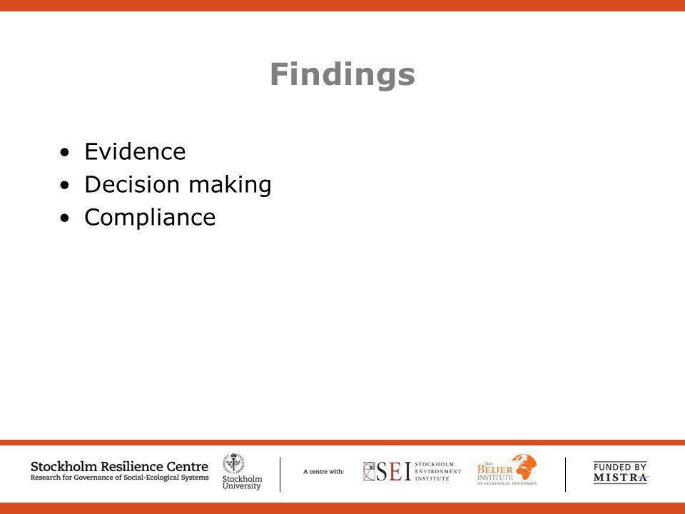 Findings Evidence Decision making Compliance