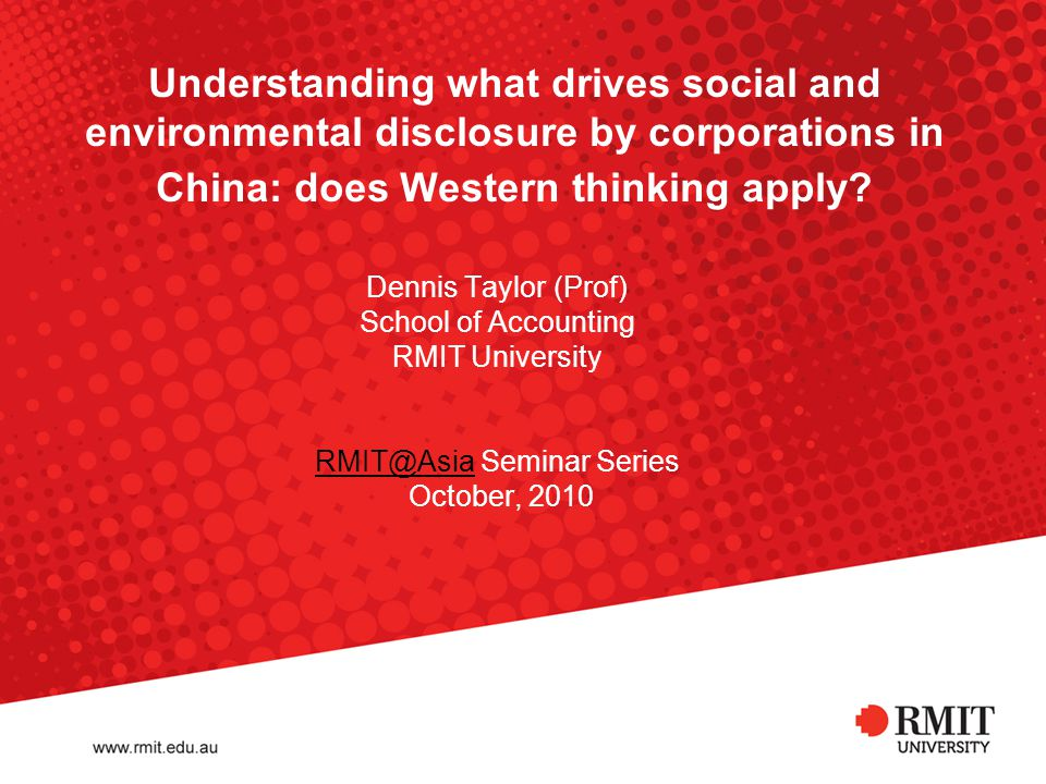Understanding what drives social and environmental disclosure by corporations in China: does Western thinking apply.