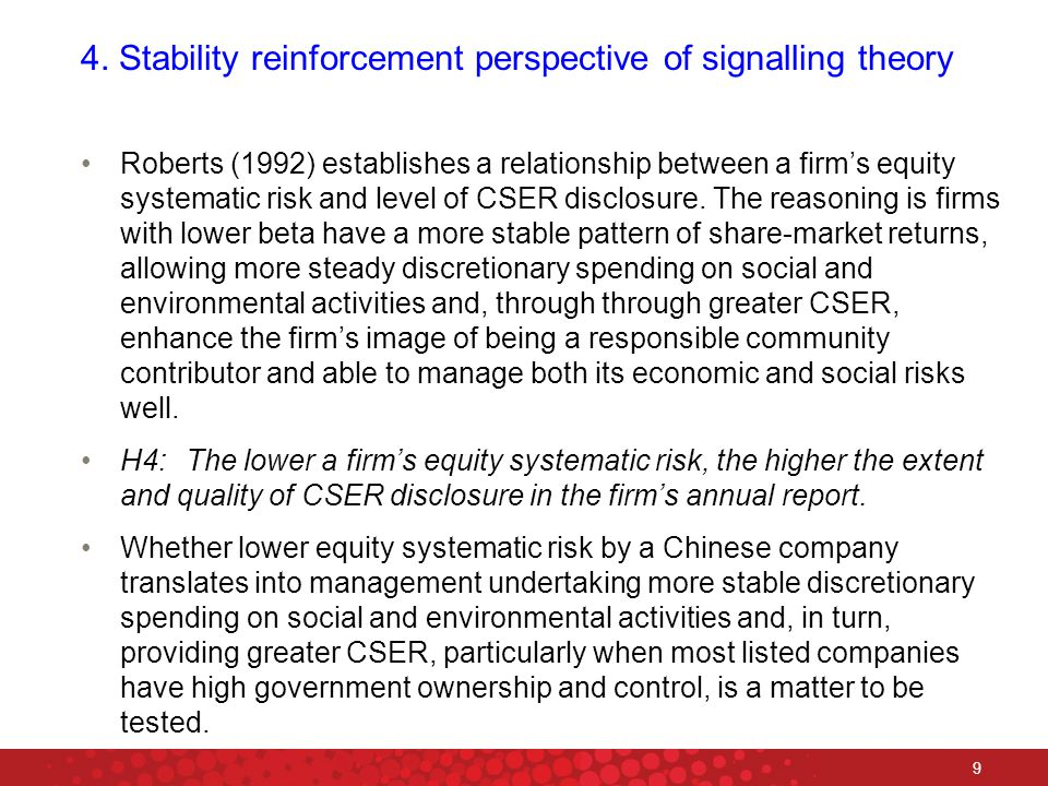 9 4. Stability reinforcement perspective of signalling theory Roberts (1992) establishes a relationship between a firm's equity systematic risk and le