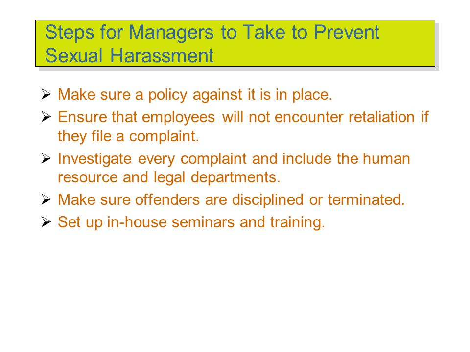 Sexual Harassment: Unequal Power in the Workplace Sexual Harassment –Unwelcome advances, requests for sexual favors, and other verbal or physical cond