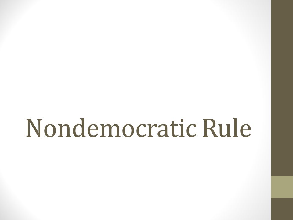 Nondemocratic Rule