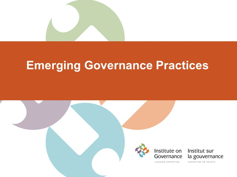 Emerging Governance Practices