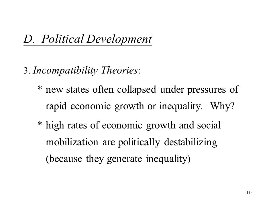 10 D. Political Development 3.