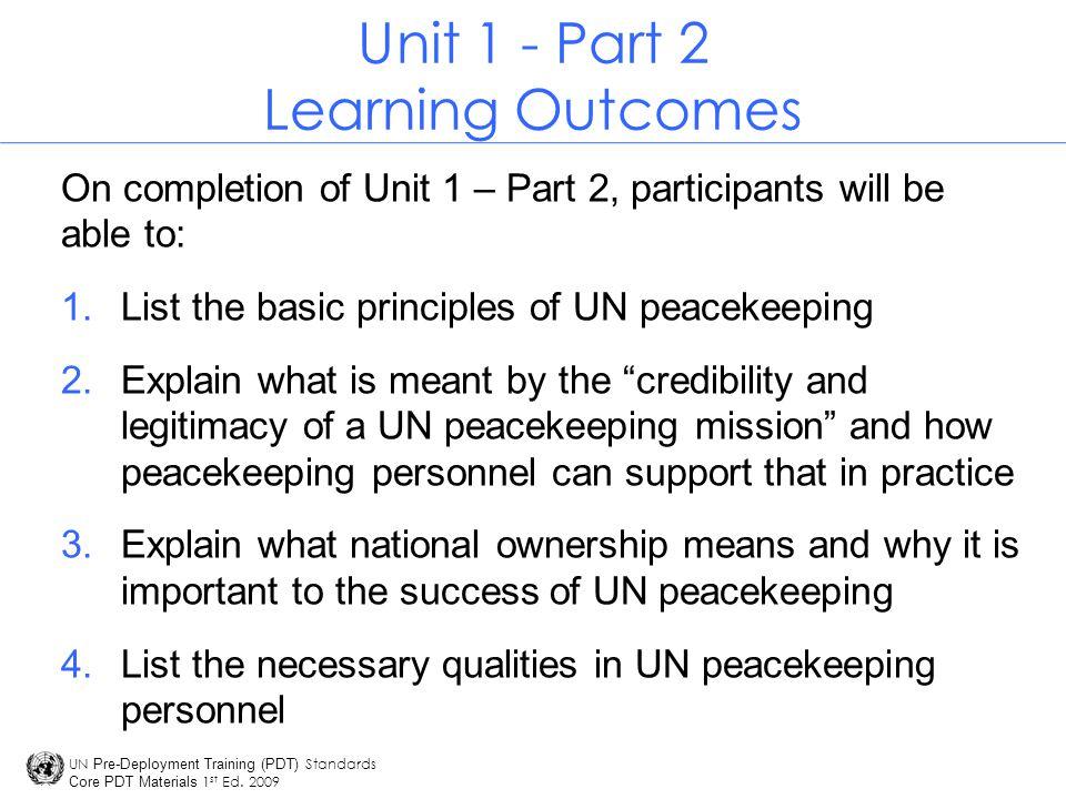 UN Pre-Deployment Training (PDT) Standards Core PDT Materials 1 st Ed.