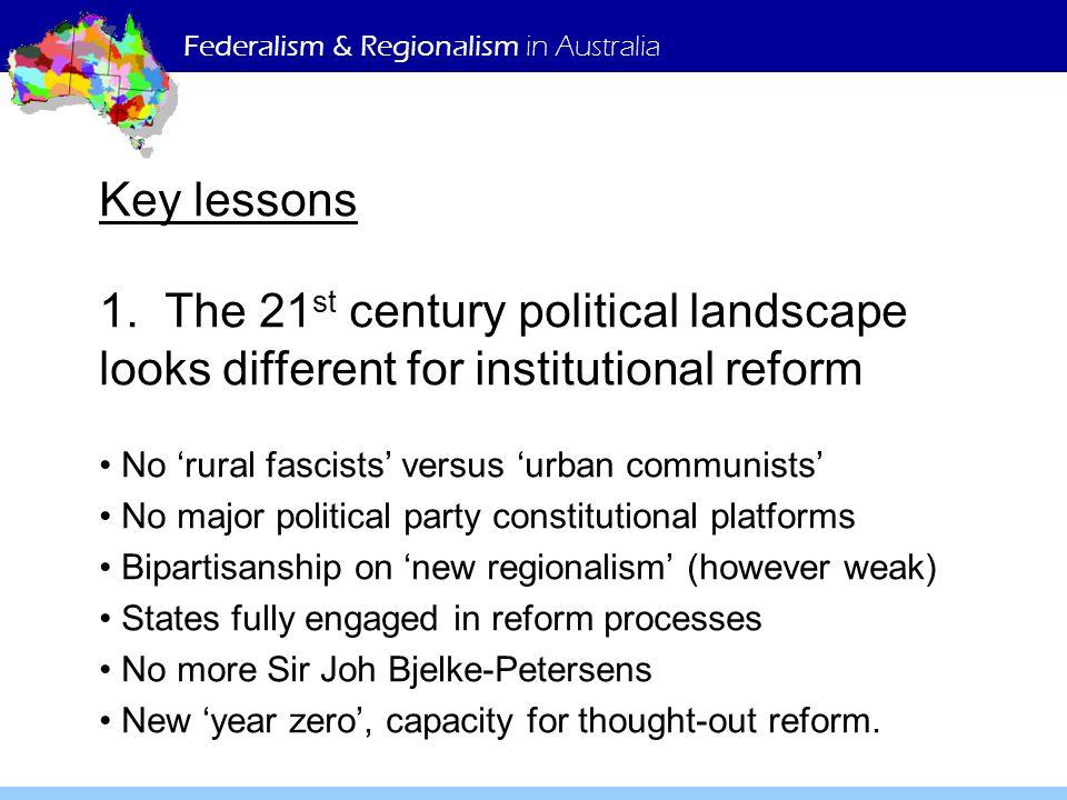 Federalism & Regionalism in Australia Key lessons 1.