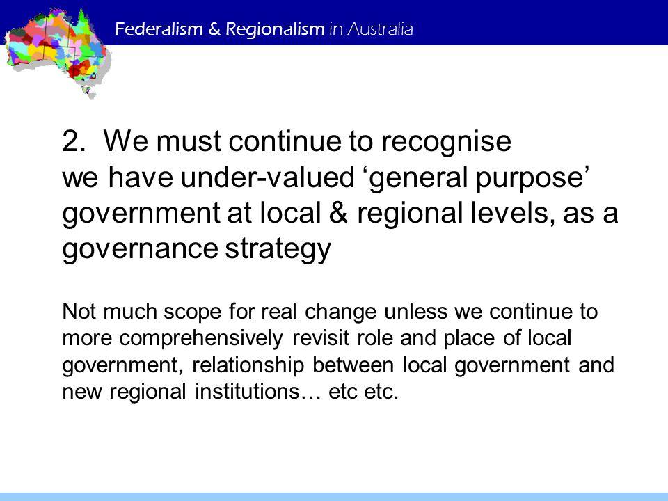 Federalism & Regionalism in Australia 2.