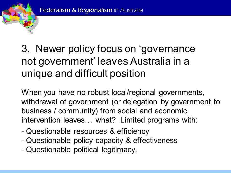 Federalism & Regionalism in Australia 3.