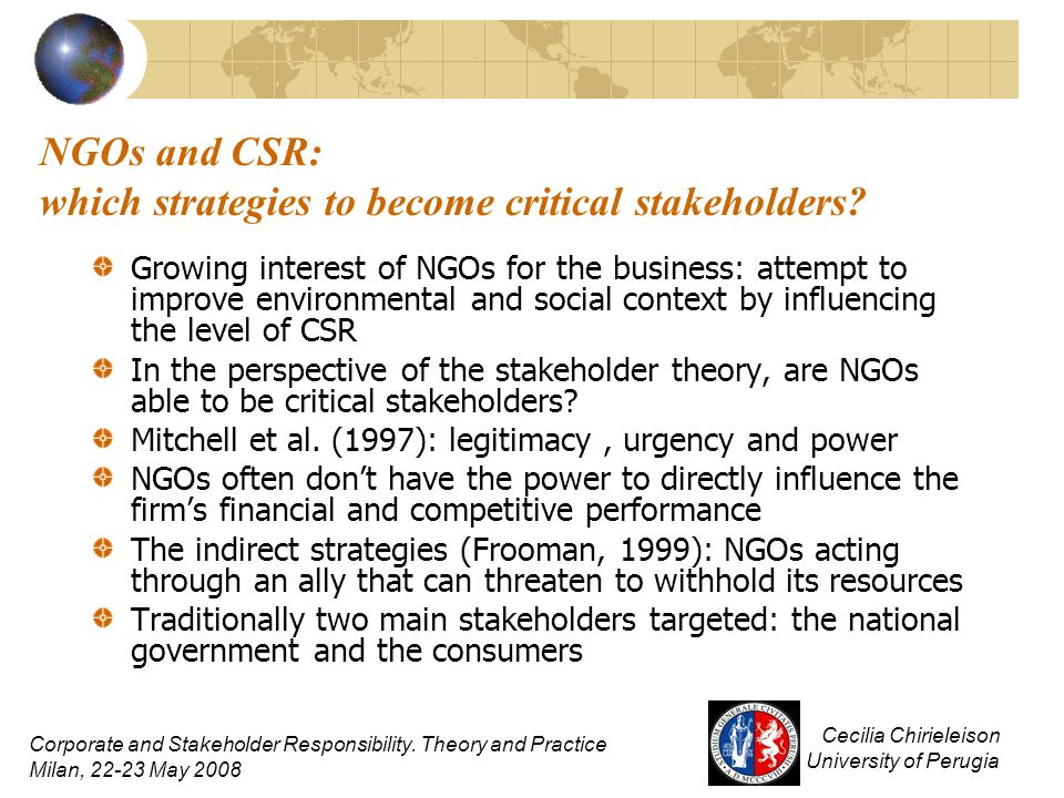 NGOs and CSR: which strategies to become critical stakeholders? Growing interest of NGOs for the business: attempt to improve environmental and social