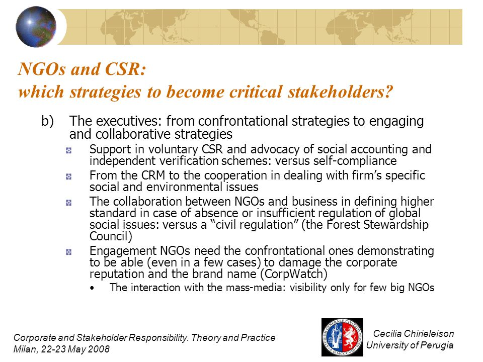 NGOs and CSR: which strategies to become critical stakeholders? b)The executives: from confrontational strategies to engaging and collaborative strate