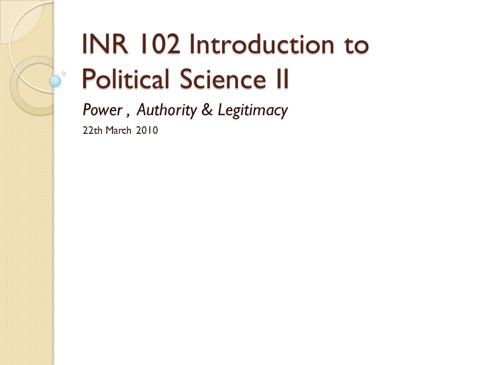 A little help with my Political Science 102 class?
