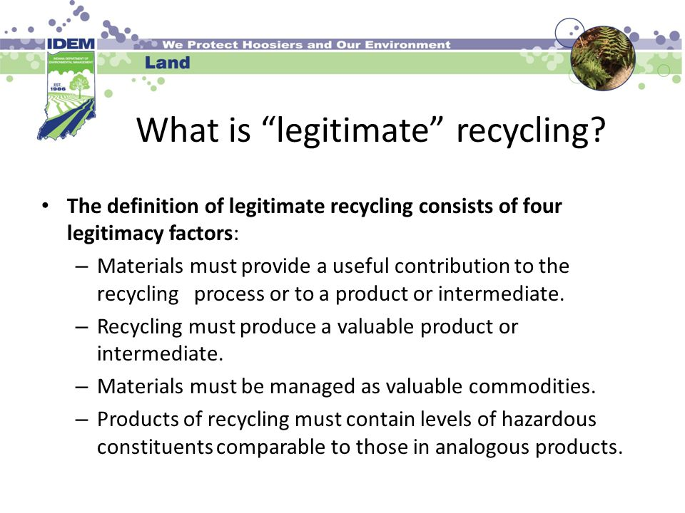 What is legitimate recycling.