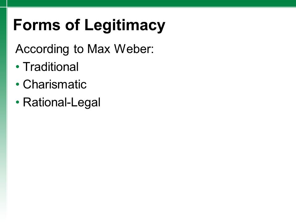 Forms of Legitimacy According to Max Weber: Traditional Charismatic Rational-Legal