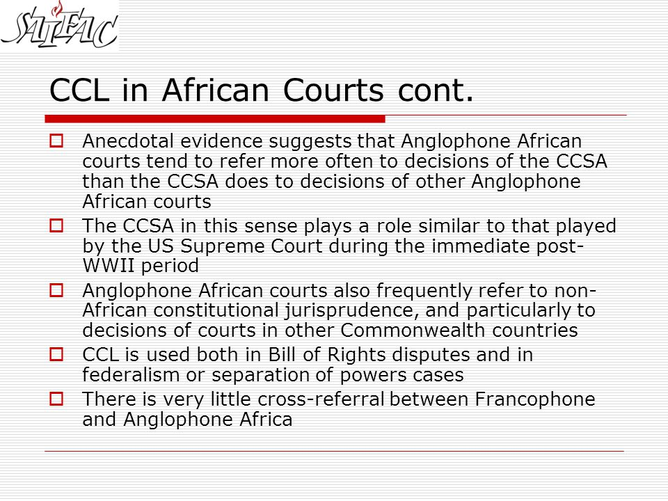 CCL in African Courts cont.