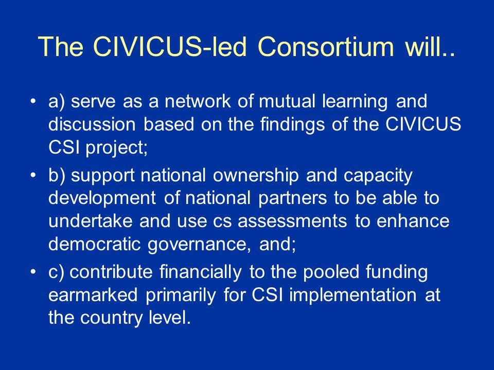 The CIVICUS-led Consortium will..