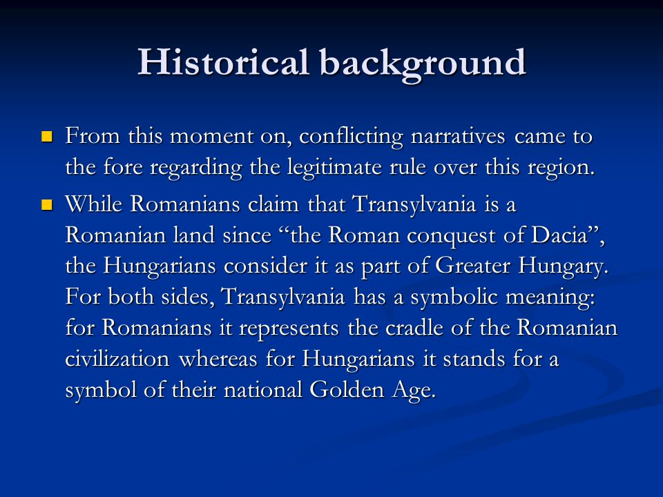 Historical background From this moment on, conflicting narratives came to the fore regarding the legitimate rule over this region.