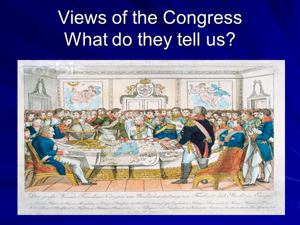 Views of the Congress What do they tell us