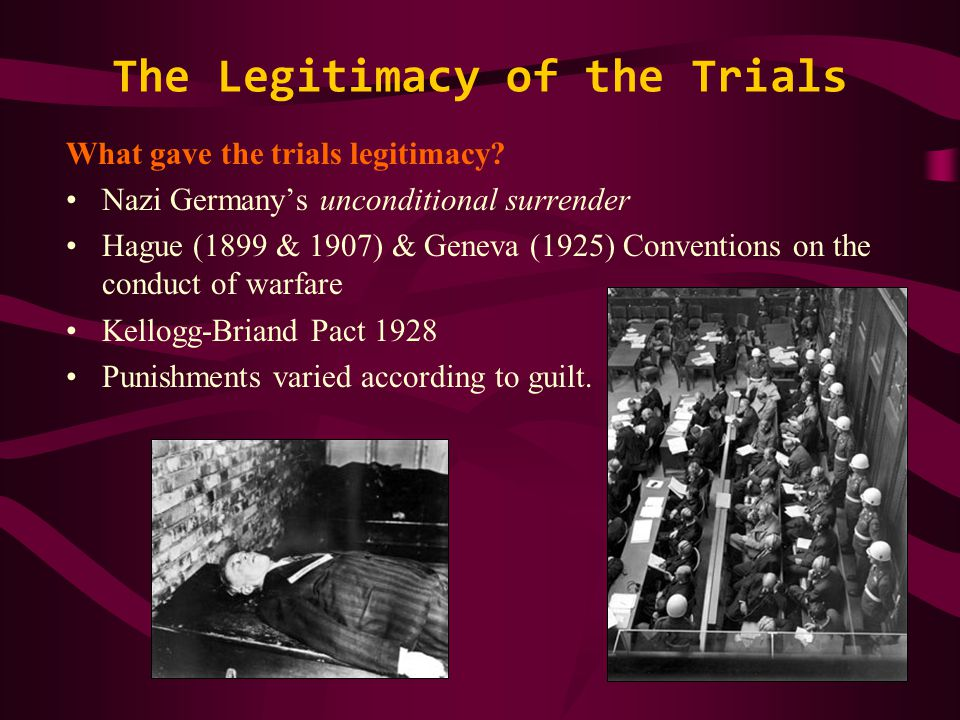 What gave the trials legitimacy.