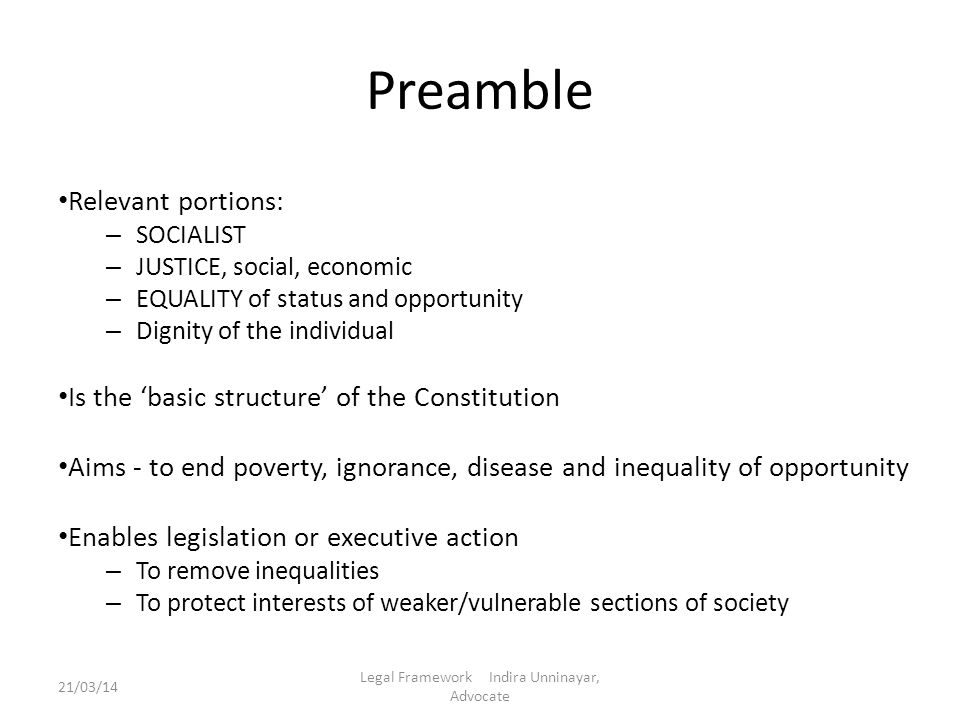 Preamble Relevant portions: – SOCIALIST – JUSTICE, social, economic – EQUALITY of status and opportunity – Dignity of the individual Is the 'basic str