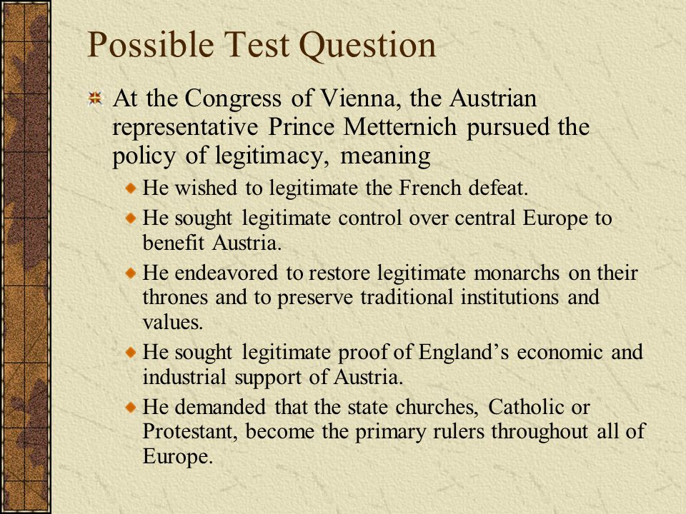 Possible Test Question The Congress of Vienna Gave Prussia complete control over Polish lands.