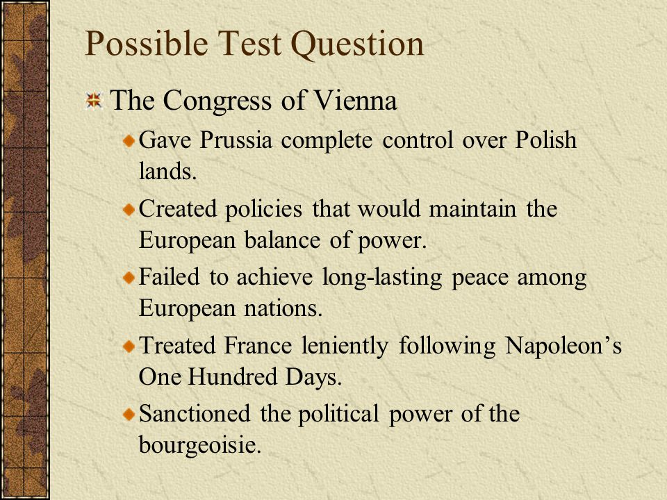 Possible Test Question The Greek revolt was successful largely due to A well-trained guerrilla army.