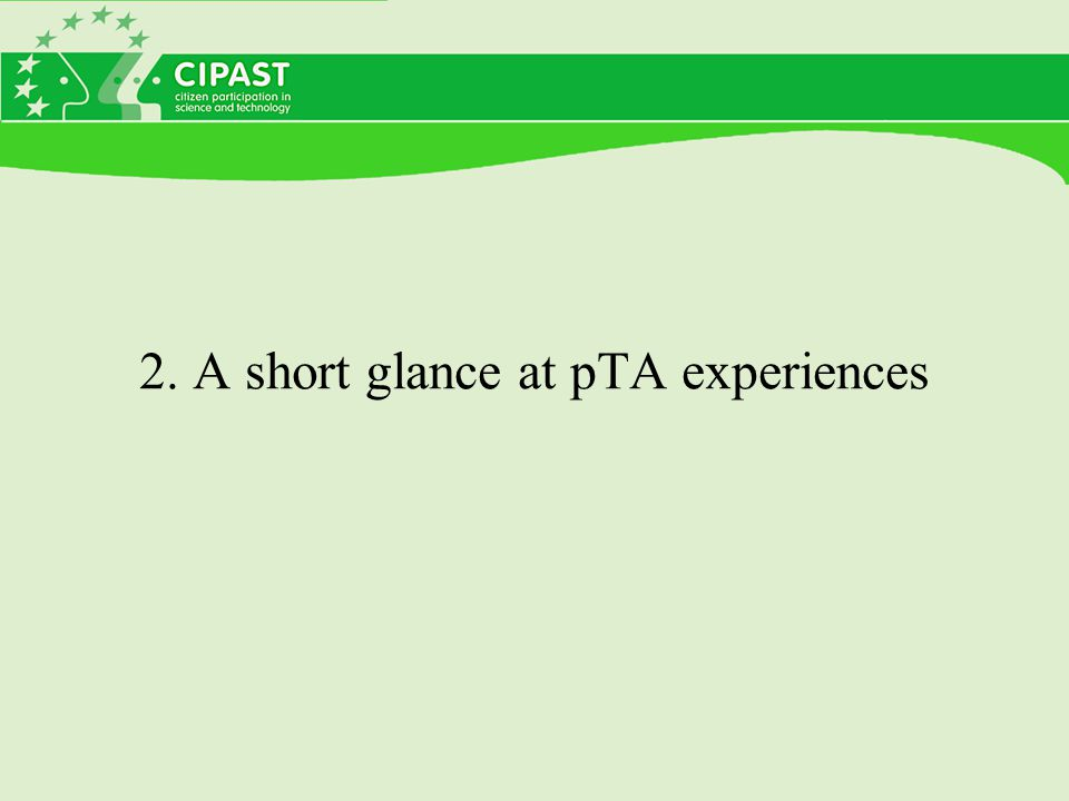 2. A short glance at pTA experiences