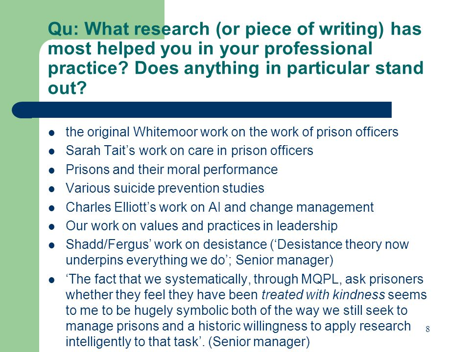 Qu: What research (or piece of writing) has most helped you in your professional practice.