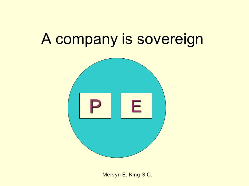 A company is sovereign Mervyn E. King S.C. EP