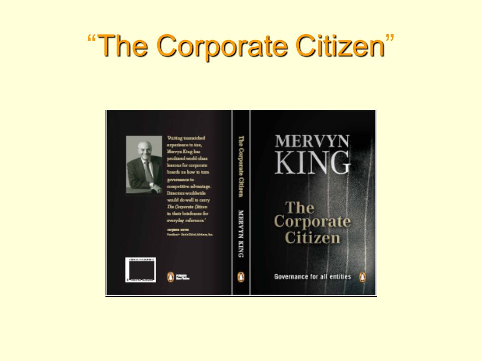 The Corporate Citizen The Corporate Citizen