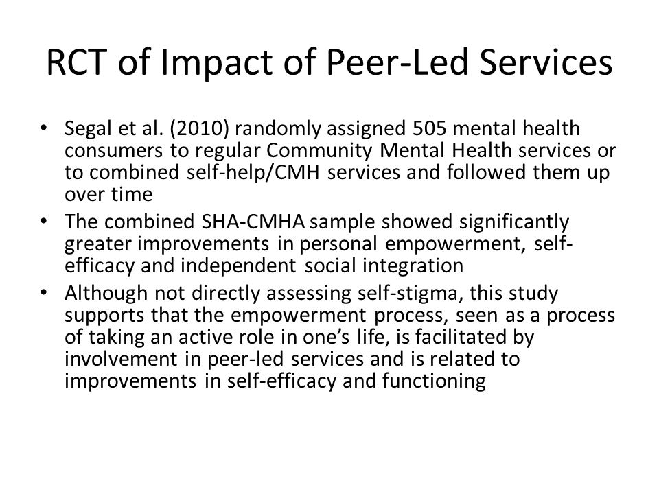 RCT of Impact of Peer-Led Services Segal et al.