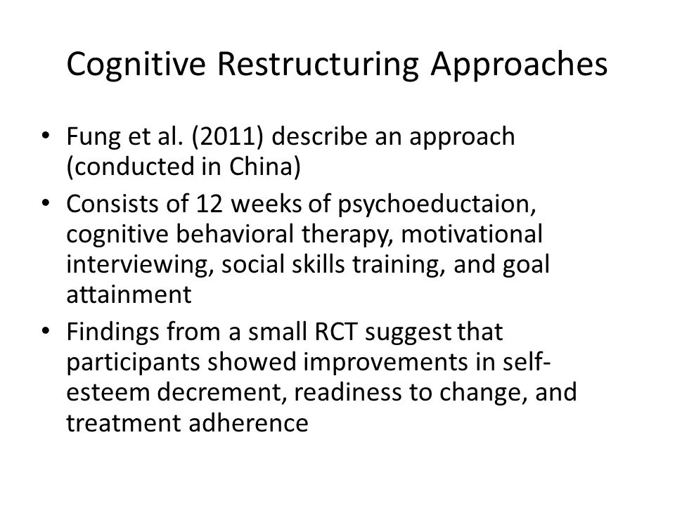 Cognitive Restructuring Approaches Fung et al.
