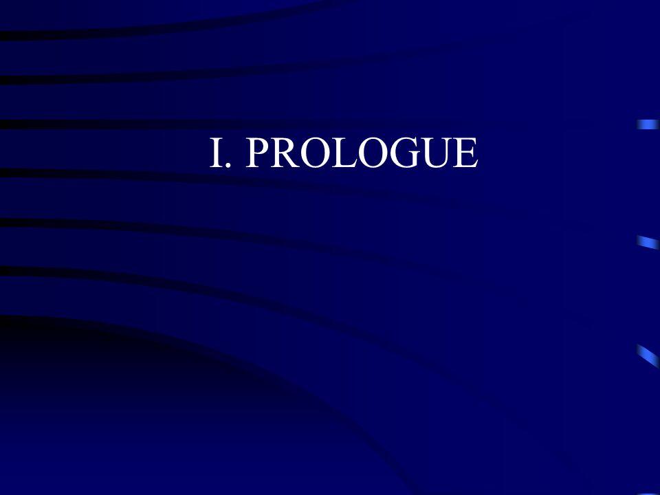 I. PROLOGUE