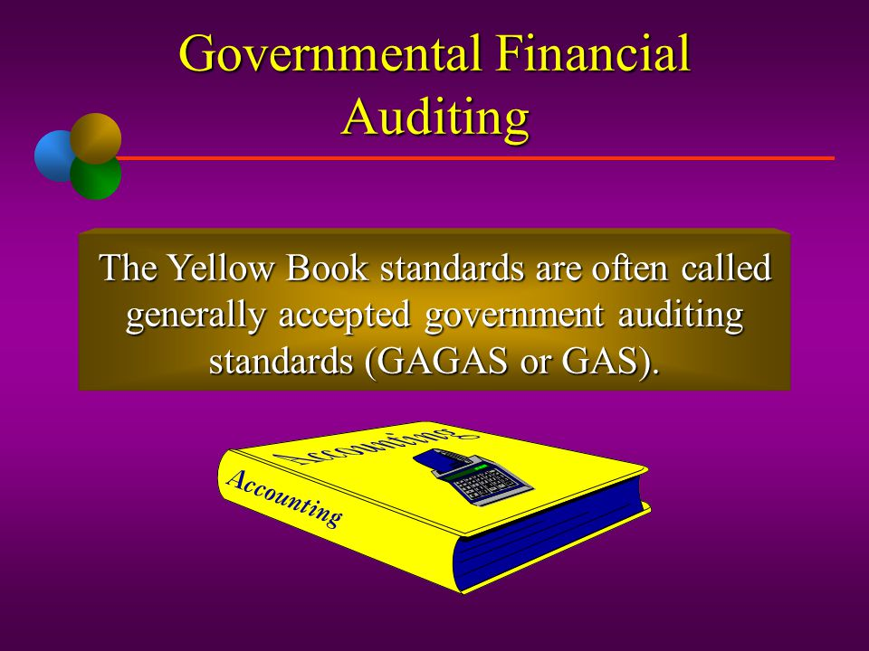 Governmental Financial Auditing The primary source of authoritative literature for performance of government audits is Government Auditing Standards,
