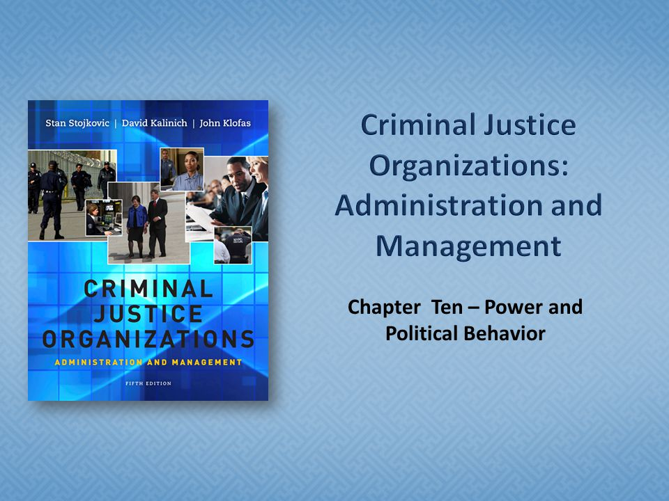 Chapter Ten – Power and Political Behavior