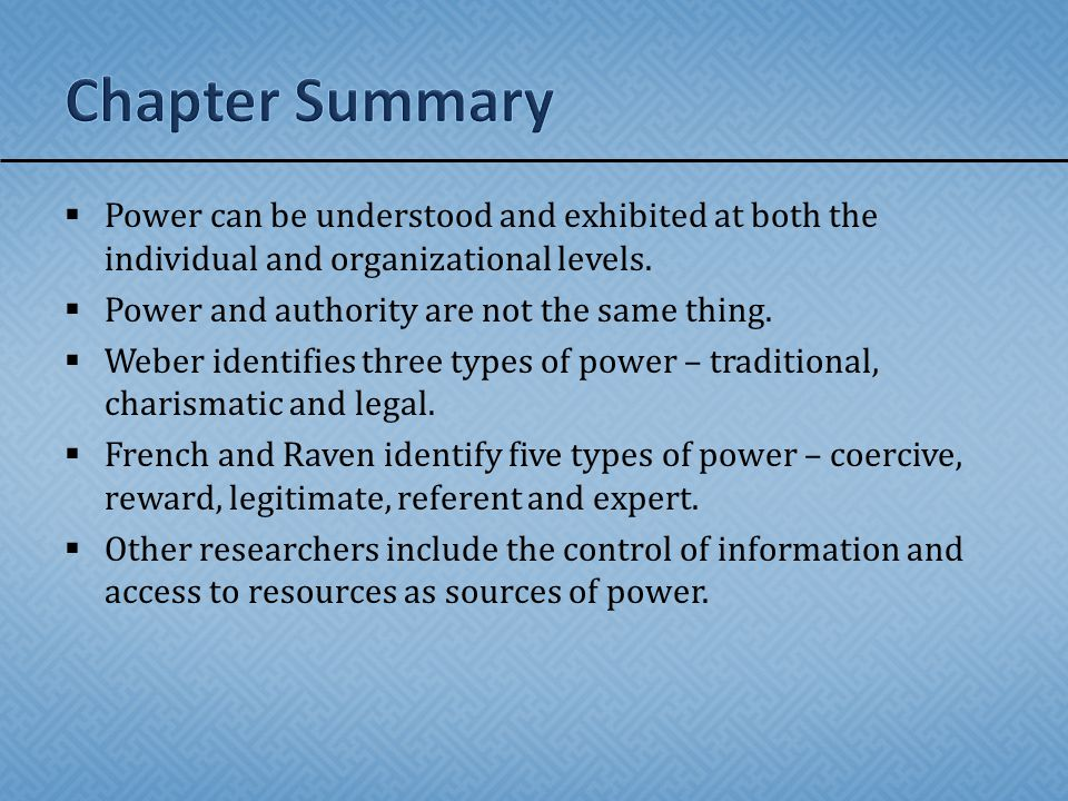  Power can be understood and exhibited at both the individual and organizational levels.