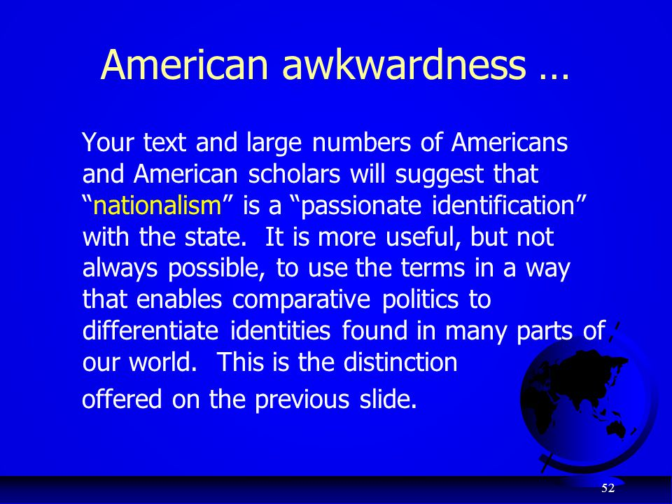 "52 American awkwardness … Your text and large numbers of Americans and American scholars will suggest that ""nationalism"" is a ""passionate identificati"