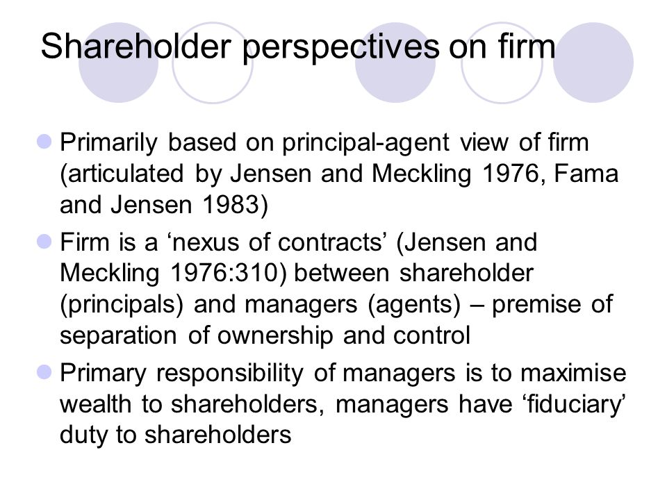 Implications of stakeholder perspective for CSR Objective of firm is not simply to maximise value to shareholders but manage/balance different interests and rights of stakeholders Firms need to identify and prioritise stakeholders (most commonly accepted are employees, customers, environment and community – what about others with power and legitimate interest?) Question is how to manage stakeholders – involvement in decisions?, representation (e.g.