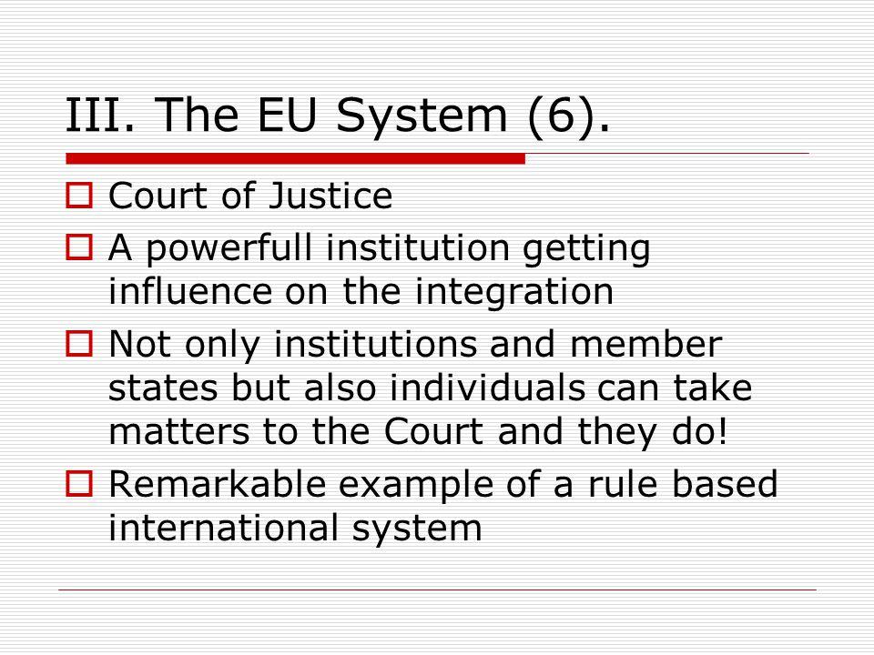 III. The EU System (6).