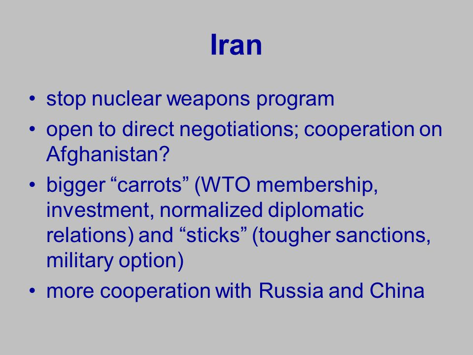 Iran stop nuclear weapons program open to direct negotiations; cooperation on Afghanistan.