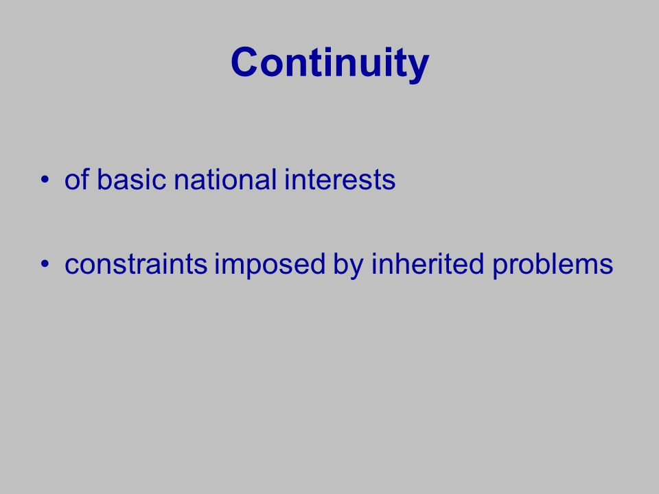 Continuity of basic national interests constraints imposed by inherited problems