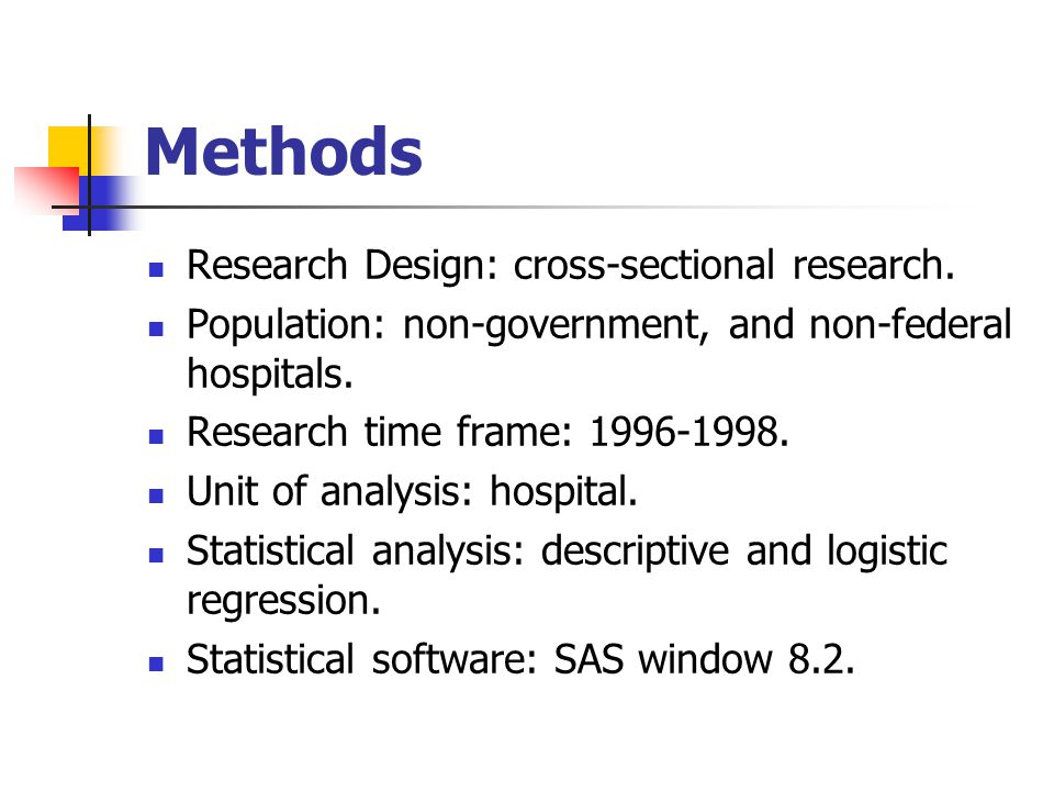 Methods Research Design: cross-sectional research.