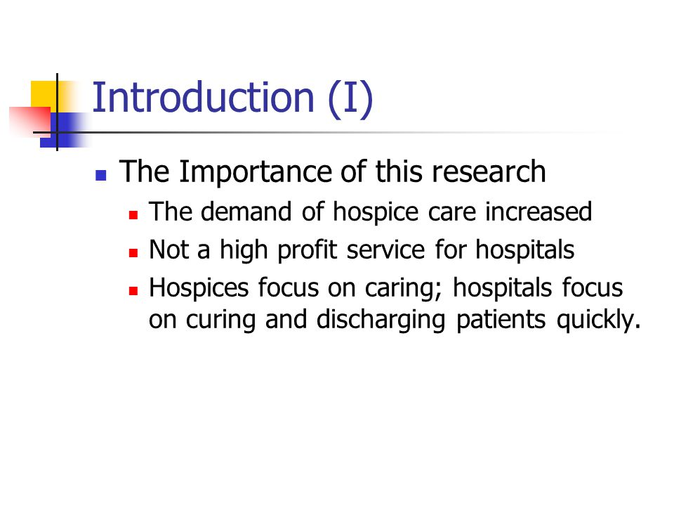 Introduction (II) Hospitals face technical environment and institutional environment.