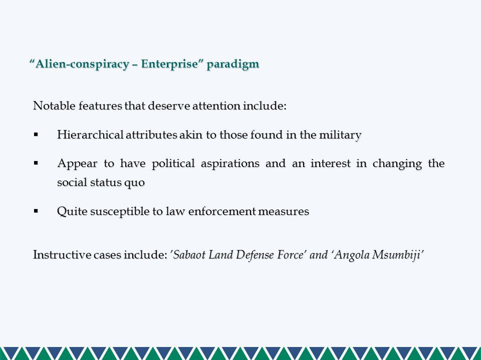 """Alien-conspiracy – Enterprise"" paradigm Notable features that deserve attention include:  Hierarchical attributes akin to those found in the militar"