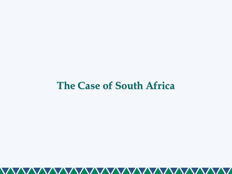 The Case of South Africa