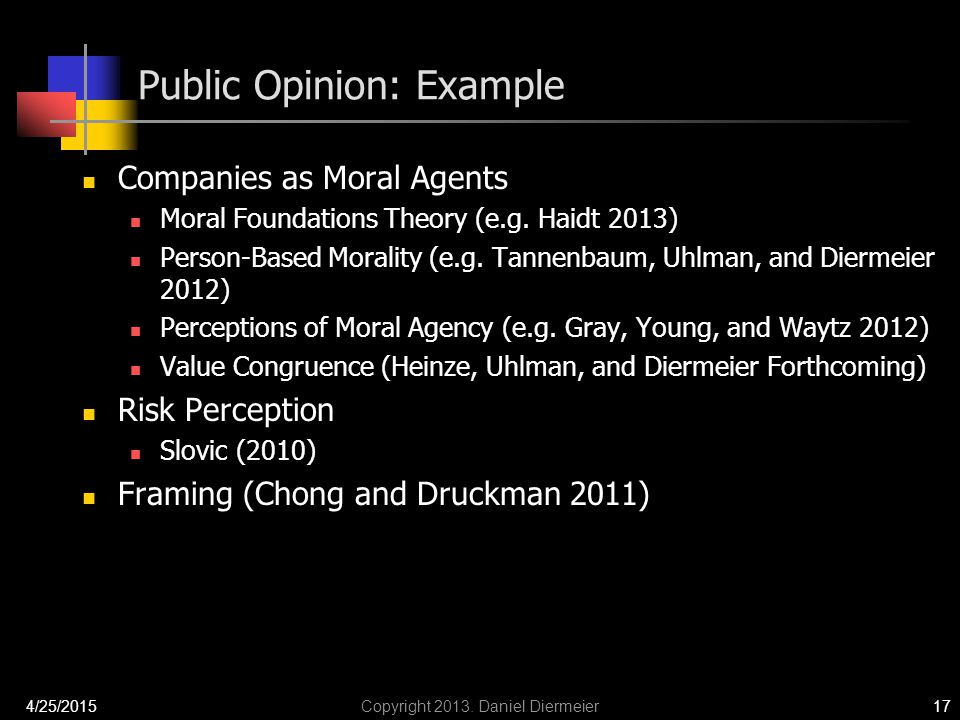 Public Opinion: Example Companies as Moral Agents Moral Foundations Theory (e.g.