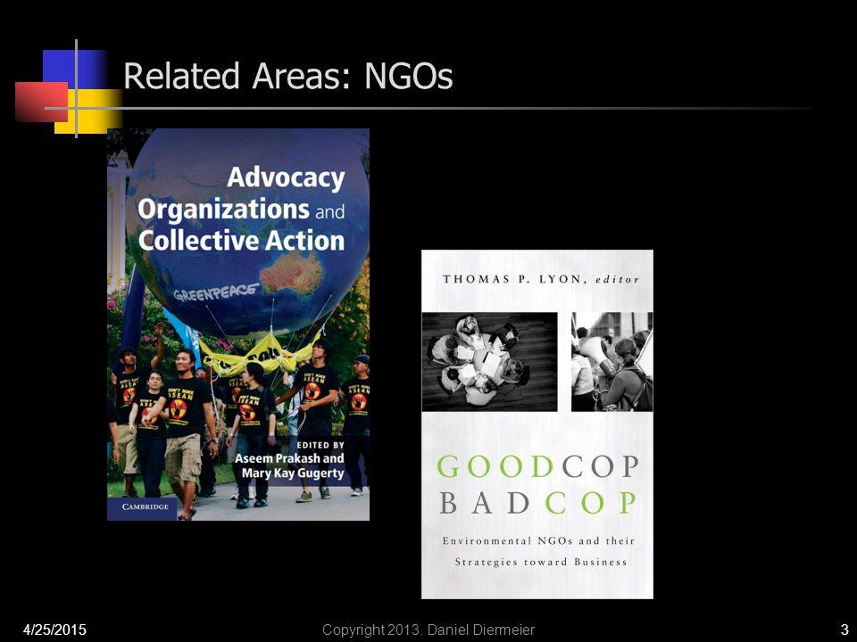 Related Areas: NGOs 4/25/2015Copyright 2013. Daniel Diermeier3