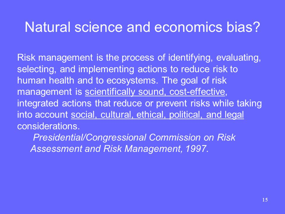 15 Natural science and economics bias.