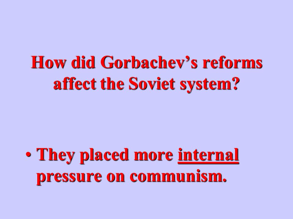 What expectations did Gorbachev's new policies raise among the Soviet people.