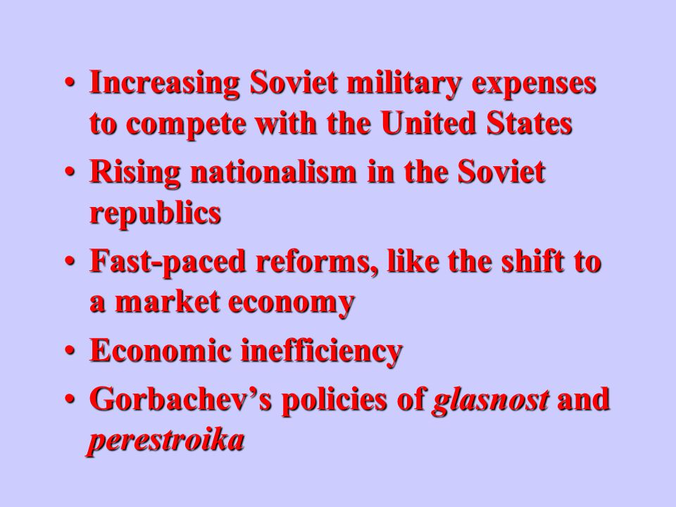 What internal problems contributed to the collapse of the Soviet Union?