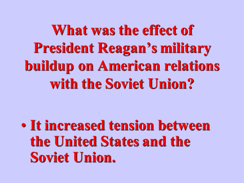 What was the basis of President Reagan's defense policy.