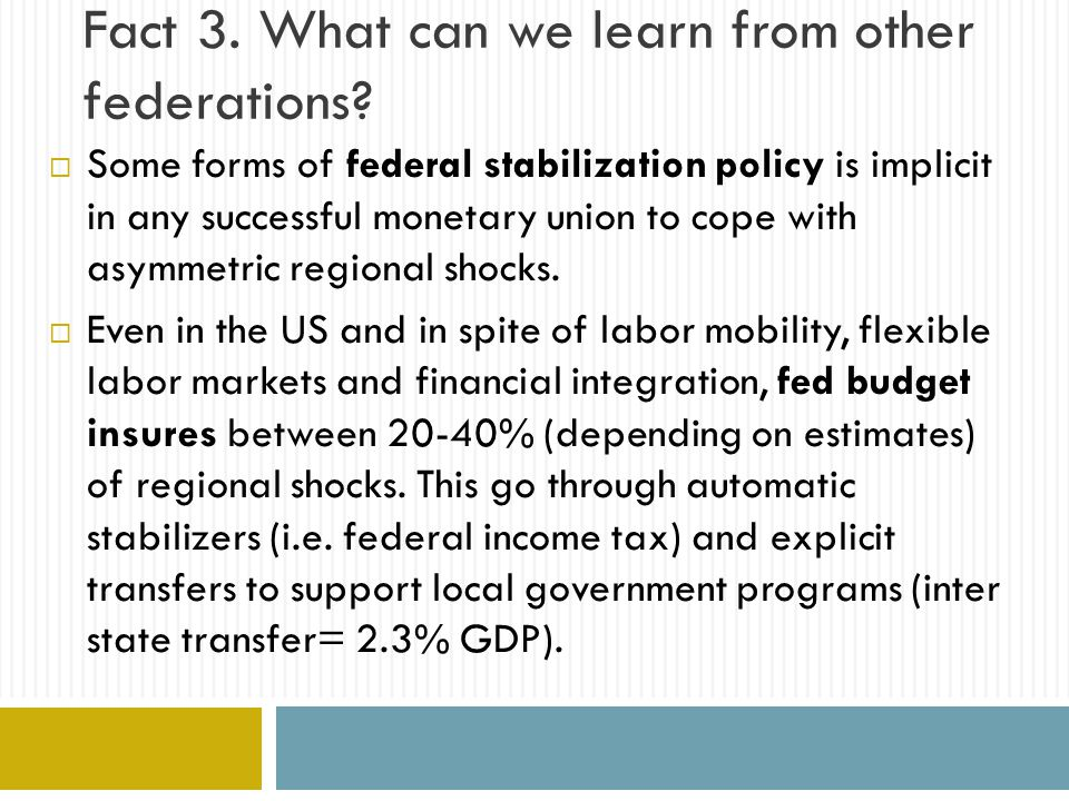 Fact 3. What can we learn from other federations.